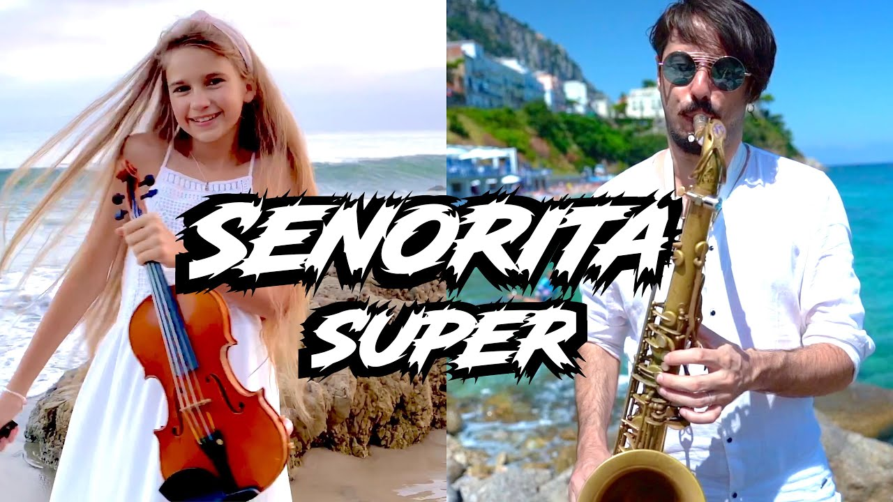 "Super ""Señorita"" - Daniele Vitale & Karolina Protsenko   Sax and Violin"
