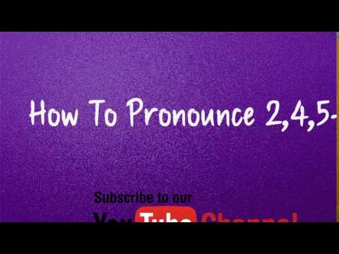 How to pronounce 2,4,5 t