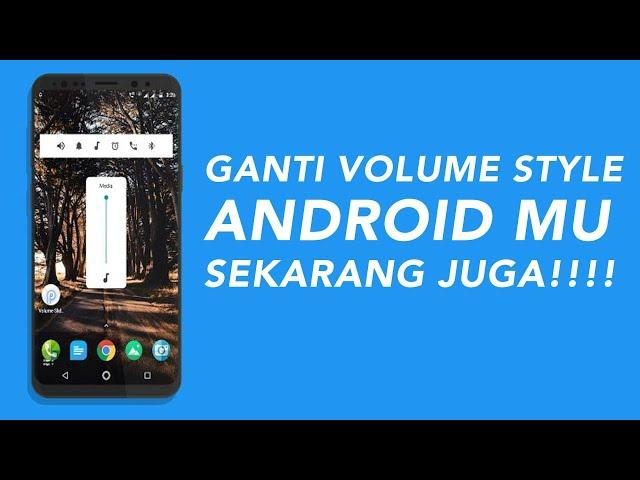 Cara Modifikasi bentuk Style Volume di Android