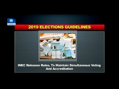INEC Releases 2019 Election Guidelines |Politics Today|