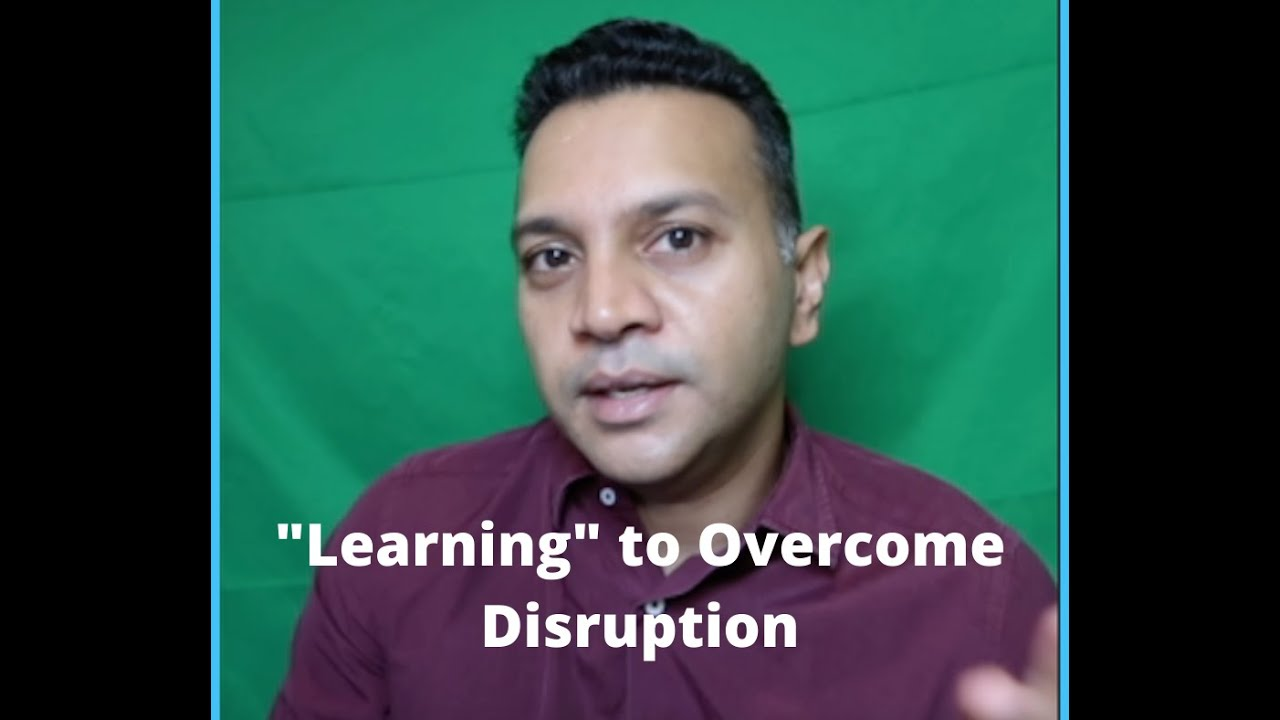 Learning to Overcome DISRUPTION