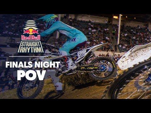Finals Night POV | Red Bull Straight Rhythm 2018