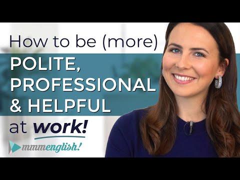 Sound POLITE, PROFESSIONAL & HELPFUL at Work   Business English Conversation