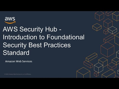 AWS Security Hub - Introduction to Foundational Security Best Practices Standard