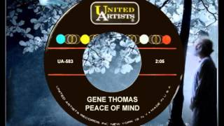 GENE THOMAS - Peace of Mind (1963) This Sooooo Deserved to Be a Hit!