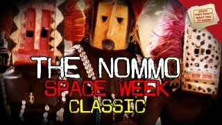 Who are the Nommo? | Space Week | CLASSIC