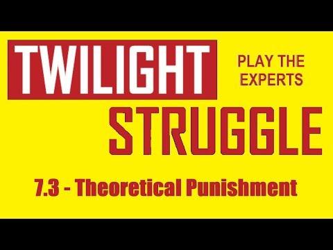 Twilight Struggle - Play the Experts - #7.3: Theoretical Punishment