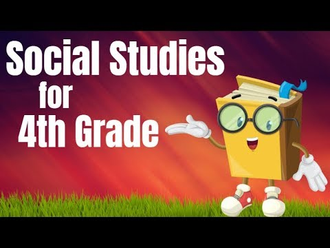 Social Studies for 4th Grade Compilation