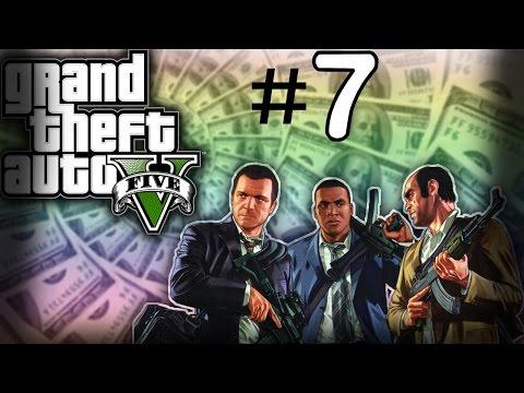 The Big One $27,000,000! | Grand Theft Auto 5 #7
