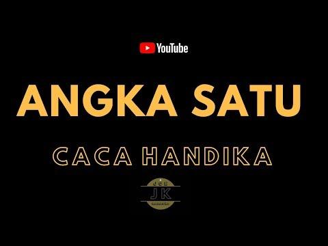 CACA HANDIKA - ANGKA SATU _ KARAOKE DANGDUT _ TANPA VOKAL _ LIRIK