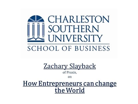 Zachary Slayback on How Entrepreneurs can Change the World