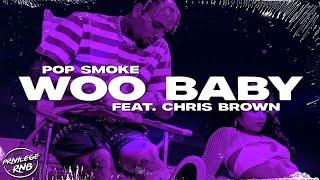 Download Pop Smoke - Woo Baby (Lyrics) ft. Chris Brown