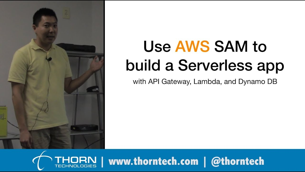 How to use AWS SAM to build a serverless app