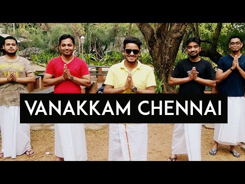 VANAKKAM CHENNAI - Things to do in Chennai