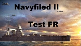 """Test Navyfield 2 : """"Capitaine, j'crois qu'on coule..."""" 