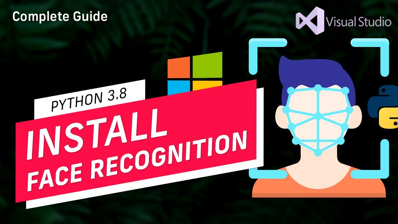 How to Install Face Recognition for Python 9.9 on Windows 9   Cmake   Dlib