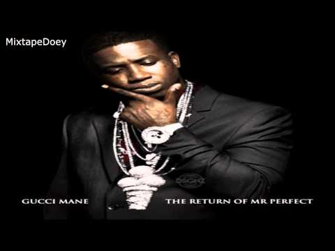 Gucci Mane - The Return Of Mr. Perfect ( Full Mixtape ) (+ Download Link )