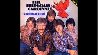 Bluegrass Cardinals - Low and Lonely