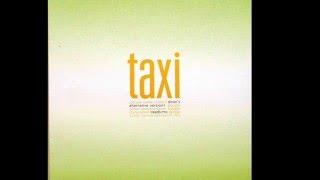 Taxi  -  People Come Runnin