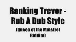 Ranking Trevor - Rub A Dub Style