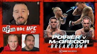 Open Mat: UFC 257 Poirier v McGregor Full Fight Breakdown
