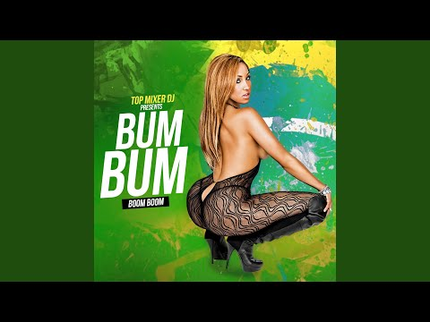 Bum Bum (Boom Boom)