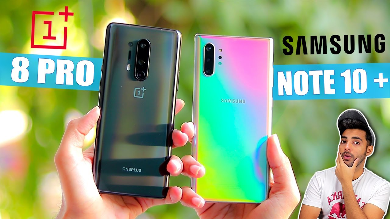 OnePlus 8 Pro Vs Samsung Note 10 Plus - Full Comparison !!