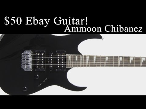$50 Ebay Chibanez RG Ammoon Unboxing Guitar Ibanez RG Review Sound Sample
