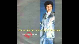 Gary Glitter -  Then She kissed Me