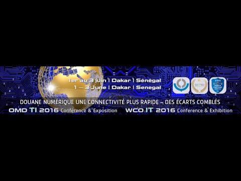OMD WCO IT 2016  Conference 1 - 3 Juin / June DAKAR  SENEGAL