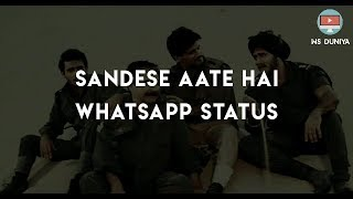 Whatsapp status || Sandese aate hai || republic day special whatsapp video for status