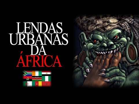 LENDAS URBANAS DA ÁFRICA