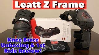 Leatt Z Frame Knee Braces First Ride!