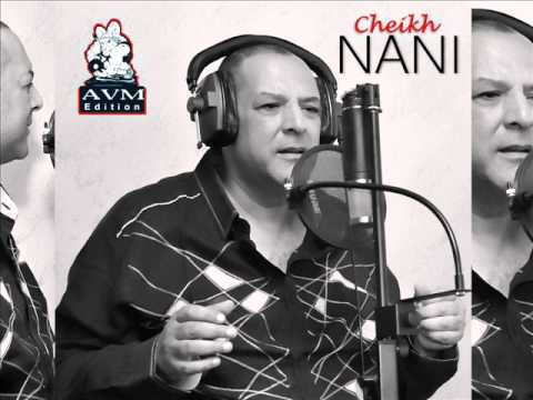 Cheikh Nani - Periode Chaba - AVM EDITION - 2015