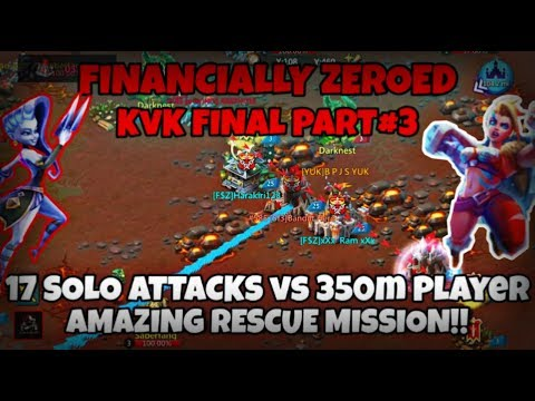 Lords Mobile| 17 SOLO ATTACKS VS 350M PLAYER FINANCIALLY ZEROED KvK FINALL PART#3!!