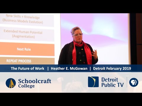 Detroit: Future of Work Keynote: Schoolcraft 2019