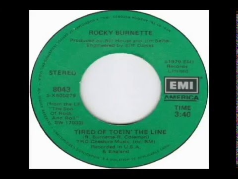 Rocky Burnette - Tired of Toein The Line (1980)