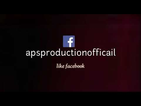 Logo   Facebook Instagram Twitter Snapchat YouTube   Like Follow Subscribe   APS PRODUCTION   2018