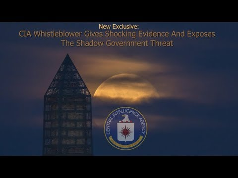 New Exclusive: CIA Whistleblower Gives Shocking Evidence And Exposes The Shadow Government Threat