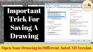 Autocad Drawing Save in Different Version    Saving Autocad File in Different Version