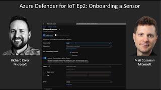 Azure Defender For  OT Ep2 Onboarding A Sensor