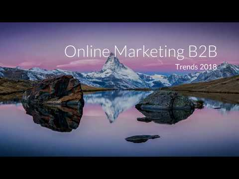 Online Marketing B2B - Trends 2018