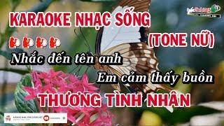 Thương Tình Nhân (Tone Nữ) Karaoke Nhạc Sống