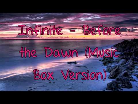 Infinite - Before the Dawn (Music Box Version)