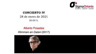 #SIGMAORIONIS Digital Concert Season 2020/21 concert IV #AlbertoPosadas(II) (concert/interview/tips)