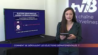 Yvelines | Comment et pour qui vote-t-on aux élections départementales ?