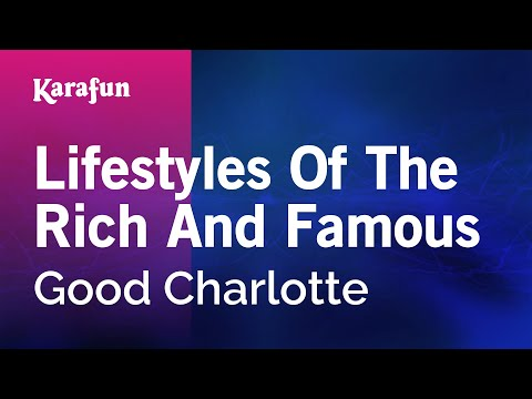 Karaoke Lifestyles Of The Rich And Famous - Good Charlotte *