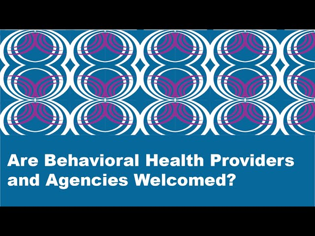 Webinar – Health Information Exchange: Are Behavioral Health Providers and Agencies Welcomed?
