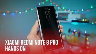 Xiaomi Redmi Note 8 Pro | Hands On