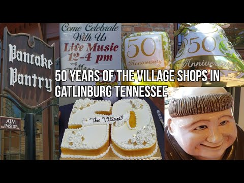 50th Anniversary Of The The Village In Gatlinburg
